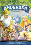 Andersen történetei nyomán - Borsószem királykisasszony, A Hókirálynő, Pöttöm Panna, A kis hableány